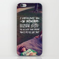 Why I Unfollowed You On Instagram iPhone & iPod Skin