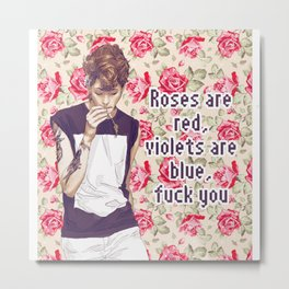 Roses, Violets and Fucks Metal Print