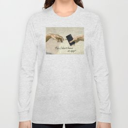 God's Gift - No I don't have an app Long Sleeve T-shirt