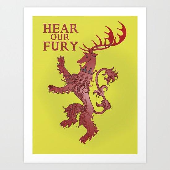 HEAR OUR FURY Art Print