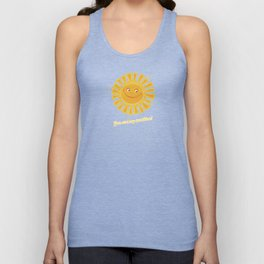 You are my Sunshine! Unisex Tank Top