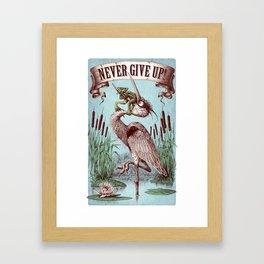 Never Give Up! version 2 Framed Art Print