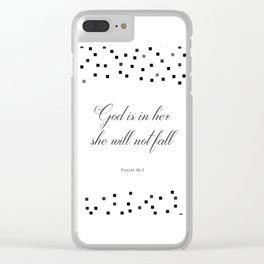 Psalm 46:5 God is within her, she will not fall Religious Art Print Clear iPhone Case