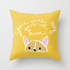 Favorite Human Throw Pillow