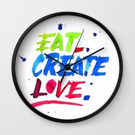 Eat, Create, Love. Wall Clock
