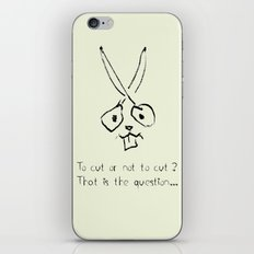to cut or not to cut iPhone & iPod Skin
