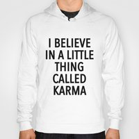 karma Hoodies featuring karma by ClicheZero