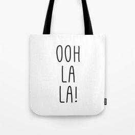 French Prints, Oh La La, Typography Print, Girl Quotes, French Art, Digital Art, Wall Prints Tote Bag