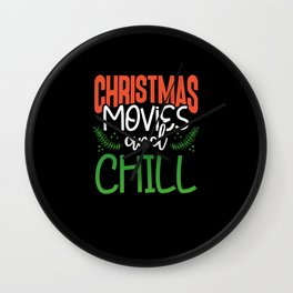 Christmas Movies and Chill Wall Clock