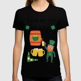 I love my Pot of Gold!!! St Patrick Day T-shirt