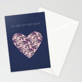 You make my heart mushy Stationery Cards