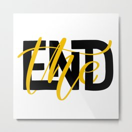 The End. Metal Print