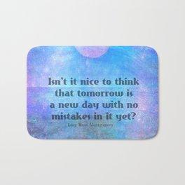 Anne of Green Gables tomorrow quote Bath Mat