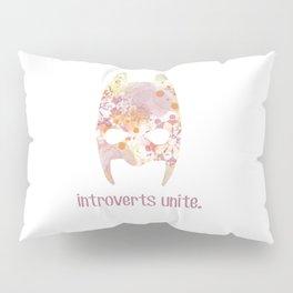 Introverts unite. Pillow Sham