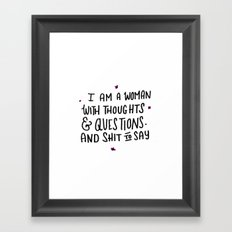 I've Got Shit to Say Framed Art Print
