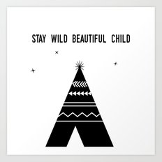 Stay Wild Beautiful Child Art Print