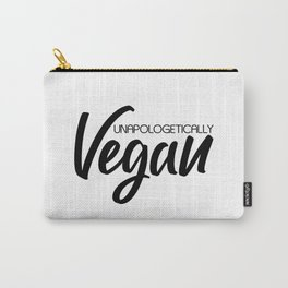 Unapologetically Vegan Carry-All Pouch
