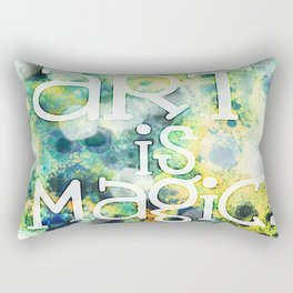 Art Is Magic Rectangular Pillow
