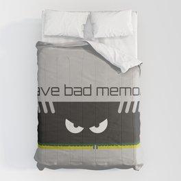 I have bad memory RAM Comforters