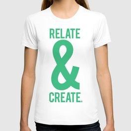 Relate & Create (Green) T-shirt