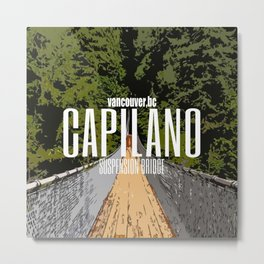 Capilano Bridge Metal Print
