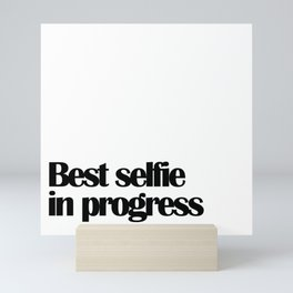 Best selfie Mini Art Print
