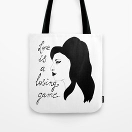 Love is a losing game. Tote Bag