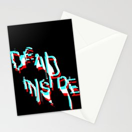 dead inside Stationery Cards
