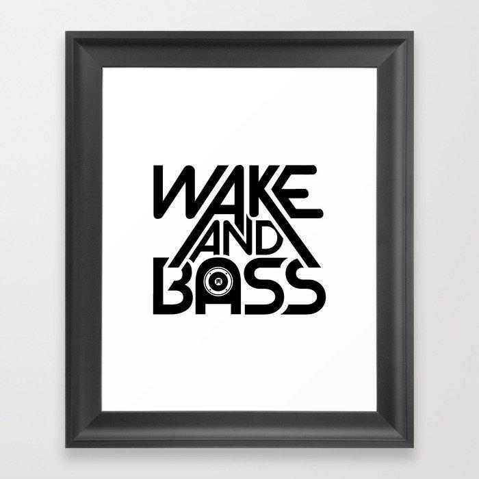 Wake And Bass (Black) Framed Art Print