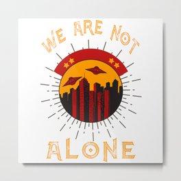 We are not alone - vintage alien invasion Metal Print
