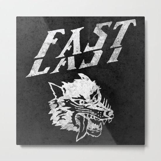 FAST over LAST Metal Print