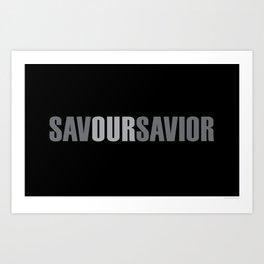 Savour Savior Art Print