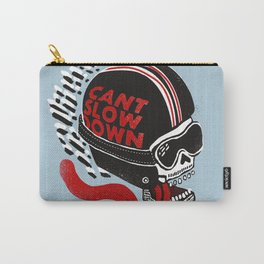 Can't Slow Down Carry-All Pouch