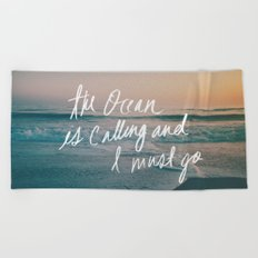 The Ocean is Calling by Laura Ruth and Leah Flores Beach Towel