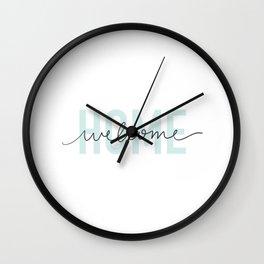 welcome home Wall Clock