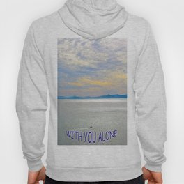 WITH YOU ALONE Hoody