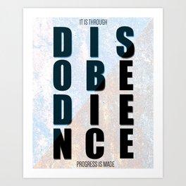 Disobedience Art Print