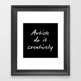 Artists Do It Creatively 2 Framed Art Print