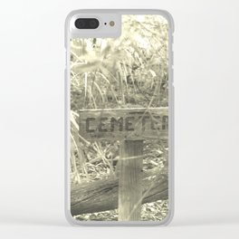 Cemetery Sign Clear iPhone Case