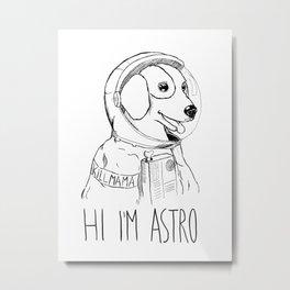 Hi I'm Astro - Killmama Metal Print