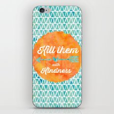 Kill them with kindness iPhone Skin