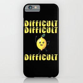 Difficult Difficult Difficult Vitamin C iPhone Case