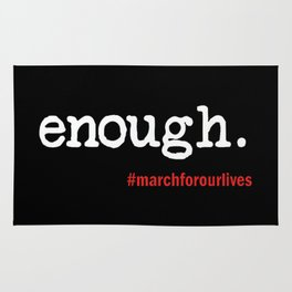 Enough March For Our Lives Rug