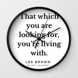 39  |  Les Brown  Quotes | 190824 Wall Clock