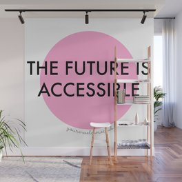 The Future is Accessible - Pink Wall Mural