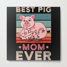 Pig Mom Metal Print
