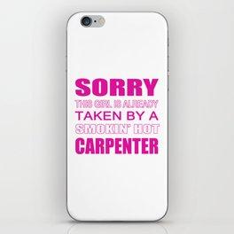 Taken By A Carpenter iPhone Skin