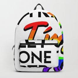 let's get something normal I'm gay Backpack