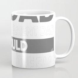 Dear dad thanks for being Coffee Mug