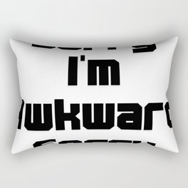 Sorry I'm Awkward Sorry Rectangular Pillow